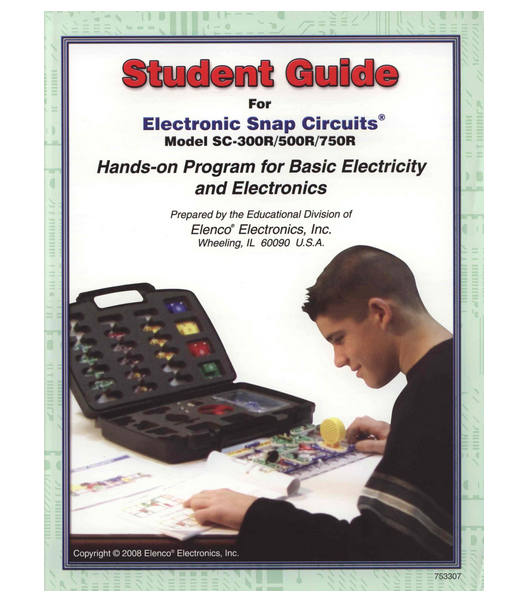 Snap Circuits 753307 Extreme Student Guide - Projects 1-765 - Models SC-300R-500R-750R